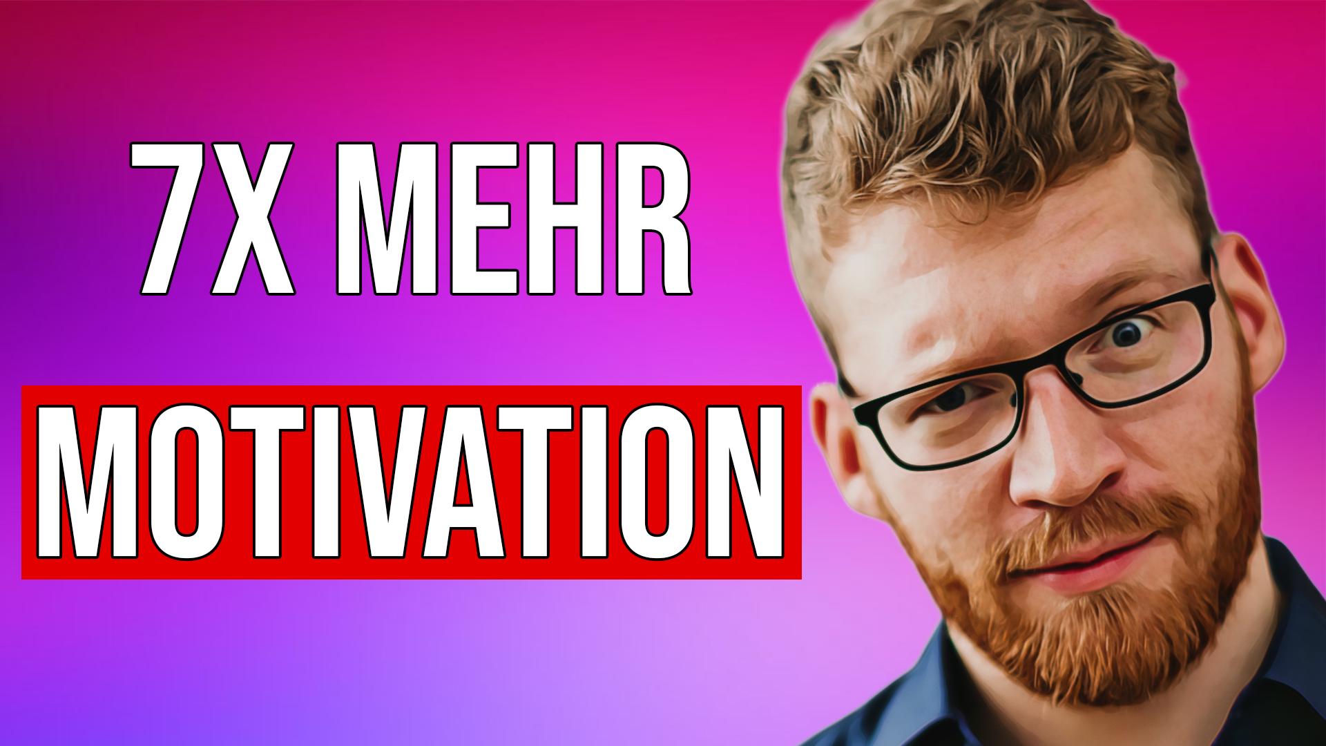 Selbstmotivation: So bist du nie mehr unmotiviert und antriebslos