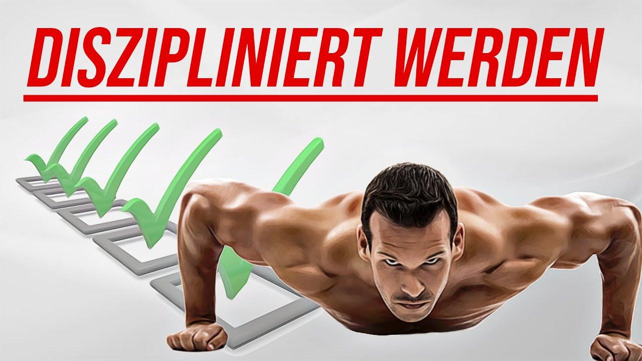 Disziplin lernen: So entwickelst du außergewöhnliche Selbstdisziplin